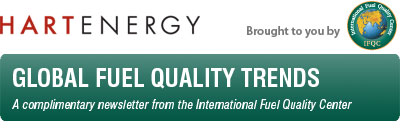 Hart Energy's IFQC Global Fuel Quality Trends - Complimentary Newsletter